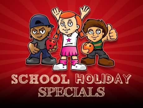 School Holiday Specials